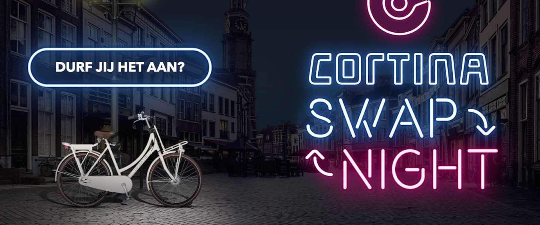 Swap Night: coole actie van Cortina!