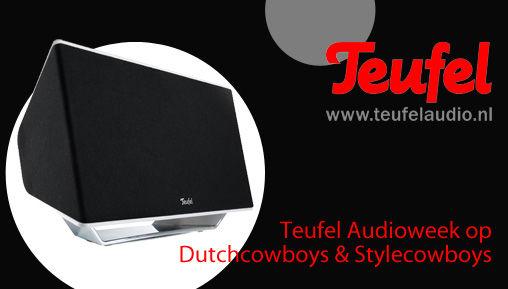 #Audioweek op Stylecowboys & Dutchcowboys - sponsored by Teufel