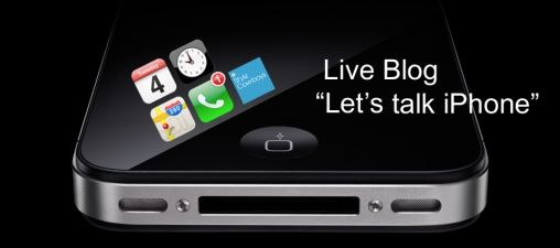 Live Blog: Let's talk iPhone