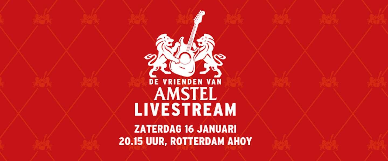 Vrienden van Amstel LIVE! gaat online door en jij kunt er gratis bij zijn!